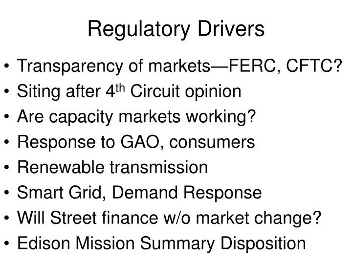 Regulatory Drivers