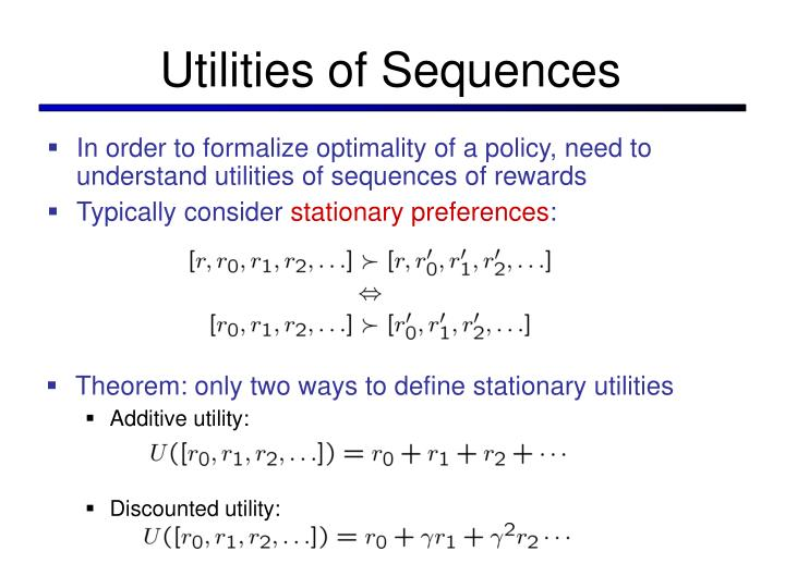 Theorem: only two ways to define stationary utilities