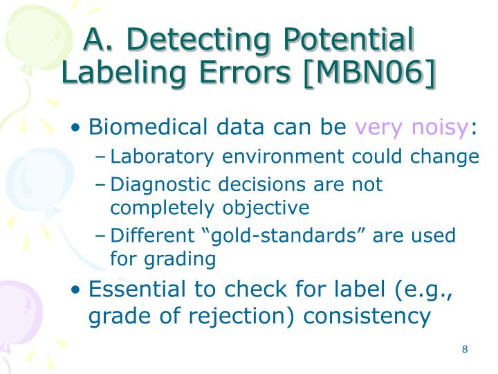 A. Detecting Potential Labeling Errors [MBN06]