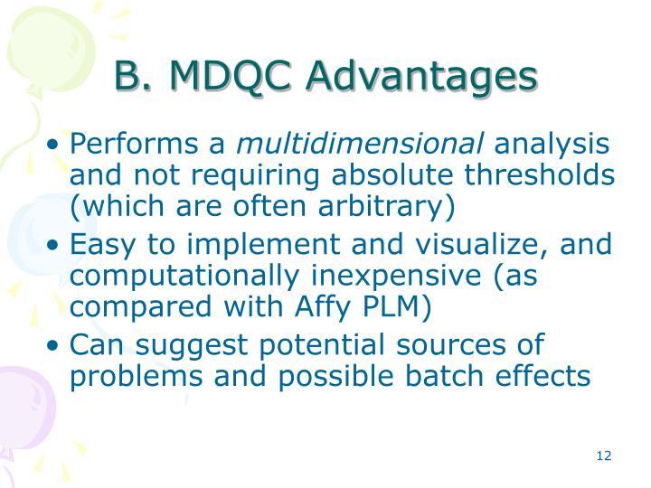 B. MDQC Advantages