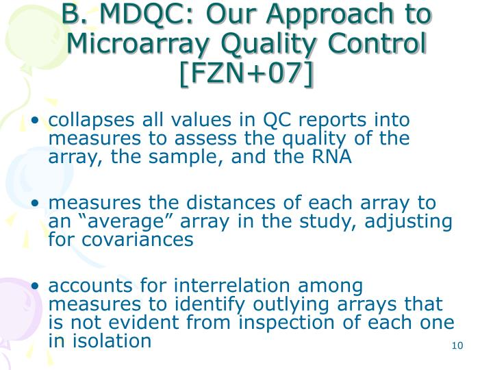 B. MDQC: Our Approach to Microarray Quality Control [FZN+07]