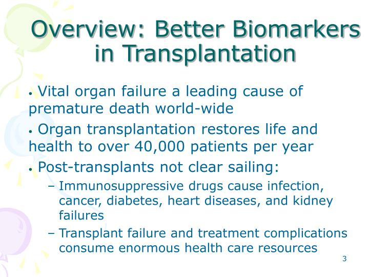 Overview: Better Biomarkers in Transplantation