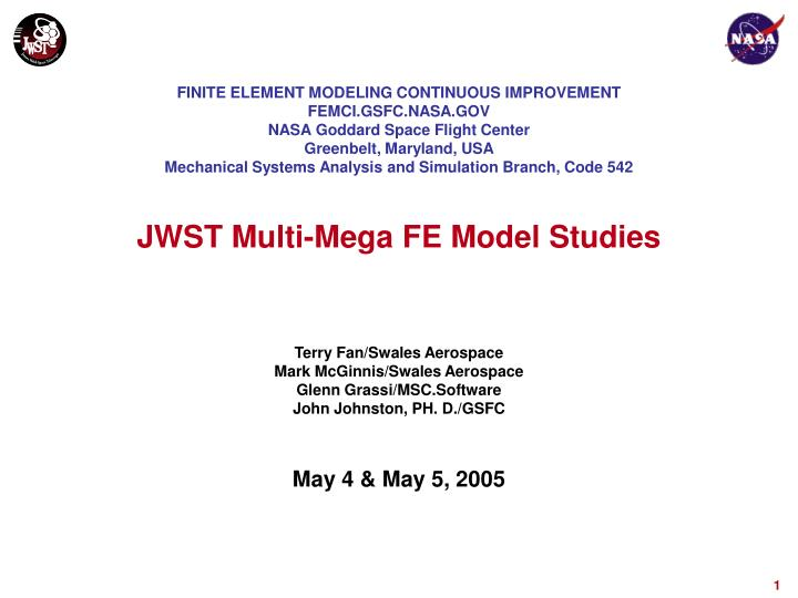 Jwst multi mega fe model studies