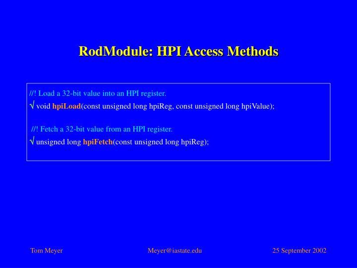 RodModule: HPI Access Methods