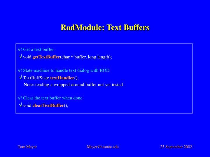 RodModule: Text Buffers
