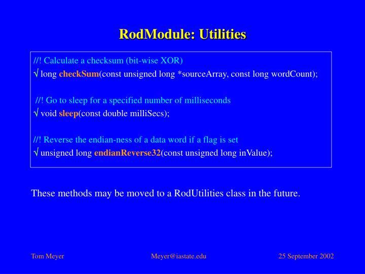 RodModule: Utilities
