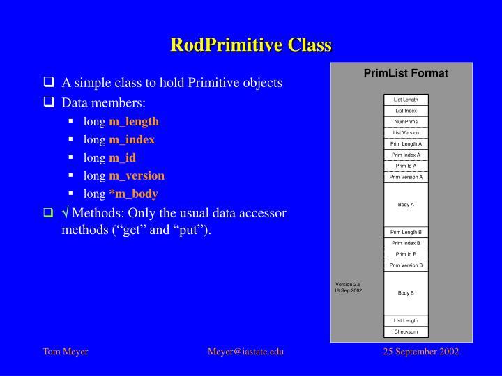 RodPrimitive Class