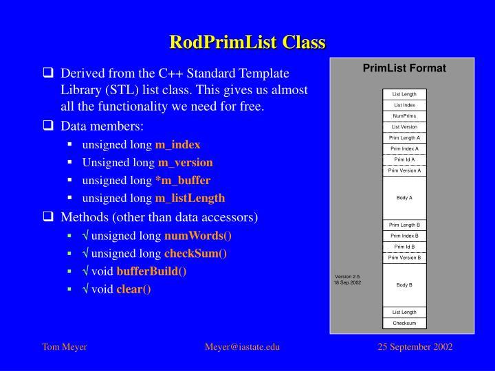 RodPrimList Class