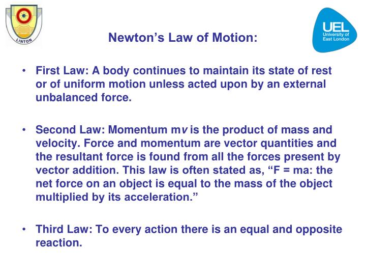 Newton's Law of Motion:
