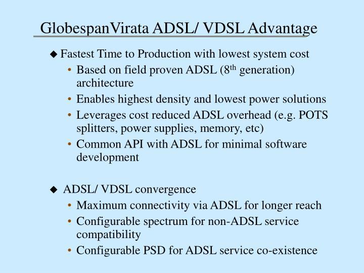 GlobespanVirata ADSL/ VDSL Advantage