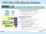 gsv new cpe ethernet solution