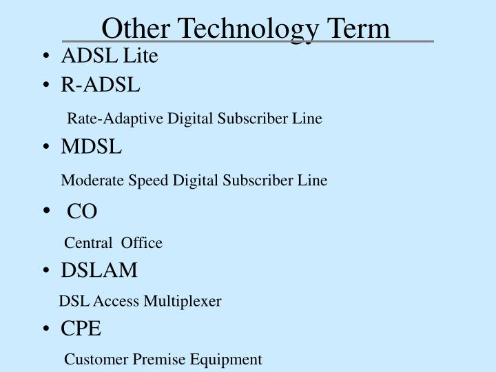 Other Technology Term