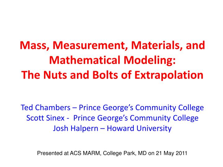 Mass, Measurement, Materials, and