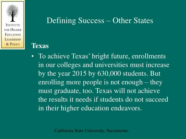 Defining Success – Other States