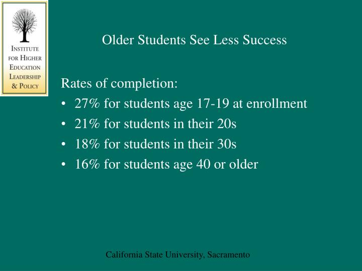 Older Students See Less Success