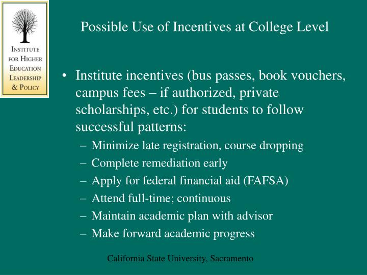 Possible Use of Incentives at College Level
