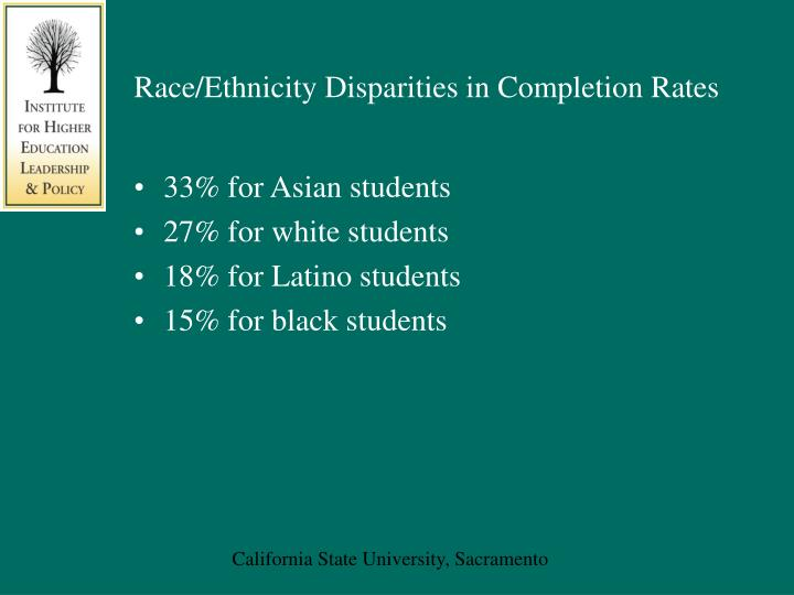 Race/Ethnicity Disparities in Completion Rates