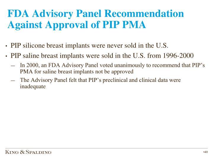 FDA Advisory Panel Recommendation Against Approval of PIP PMA