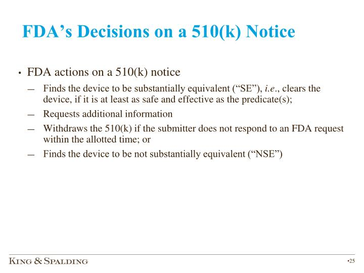 FDA's Decisions on a 510(k) Notice