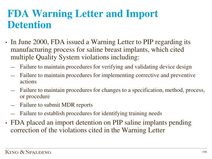 FDA Warning Letter and Import Detention