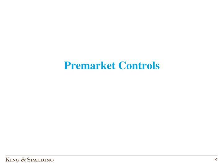 Premarket Controls