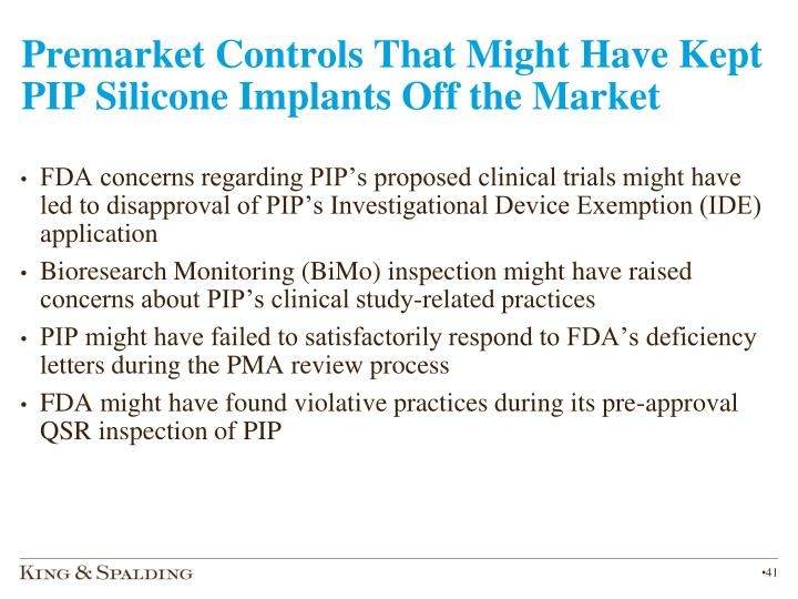 Premarket Controls That Might Have Kept PIP Silicone Implants Off the Market