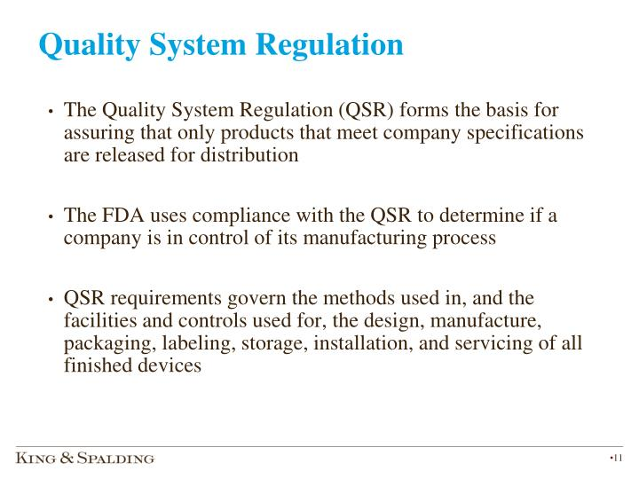 Quality System Regulation