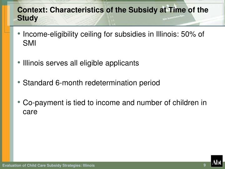 Context: Characteristics of the Subsidy at Time of the Study