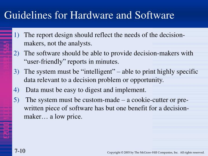 Guidelines for Hardware and Software