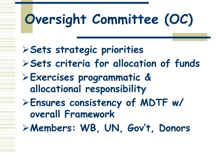 Oversight Committee (OC)