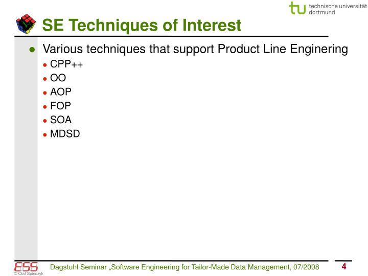 SE Techniques of Interest