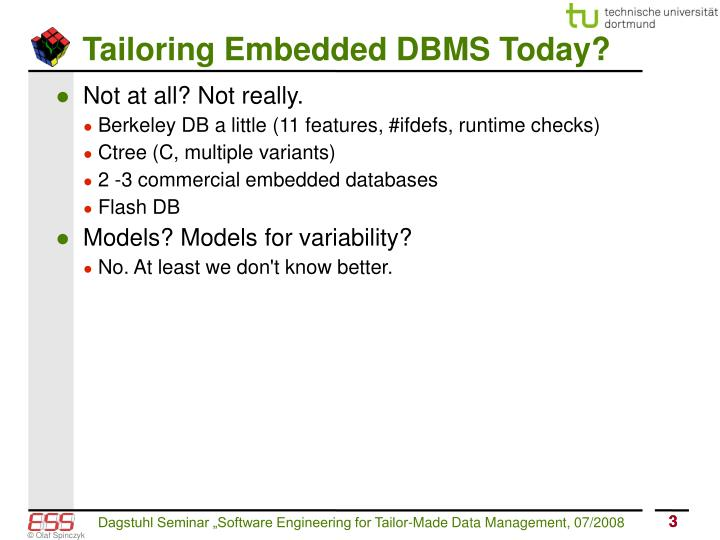 Tailoring Embedded DBMS Today?