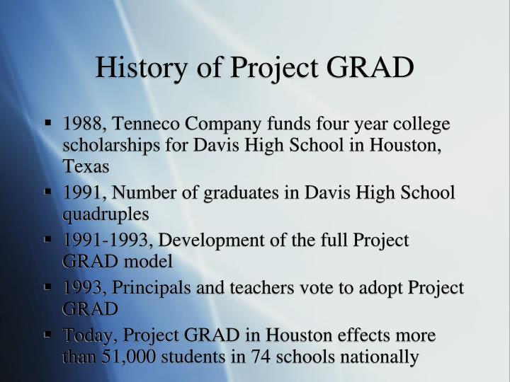 History of Project GRAD