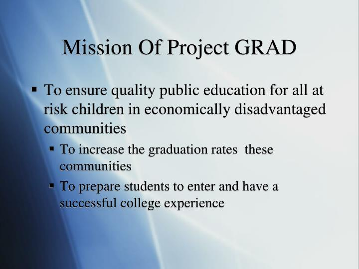Mission Of Project GRAD