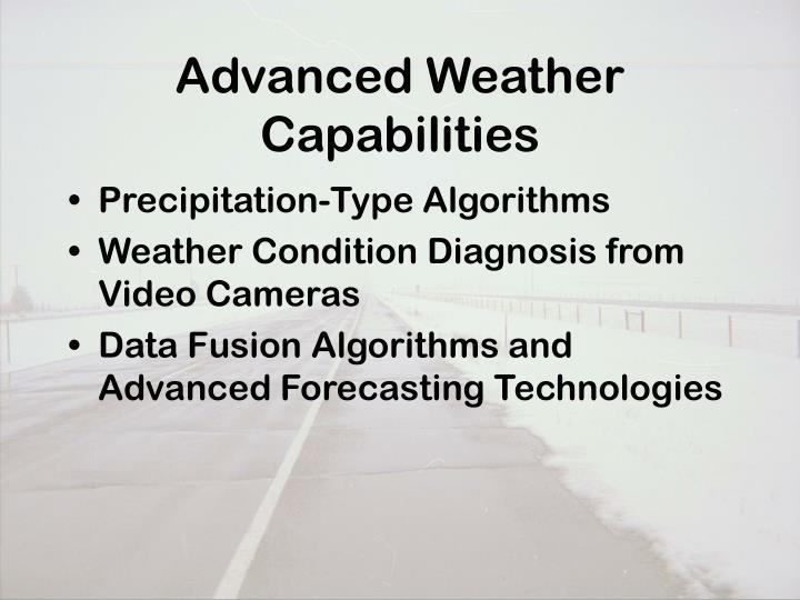 Advanced Weather Capabilities