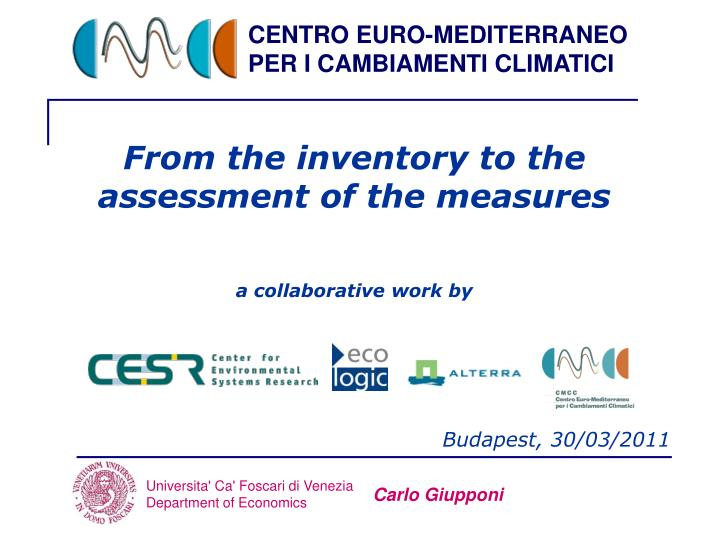 from the inventory to the assessment of the measures a collaborative work by