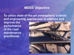 mdss objective