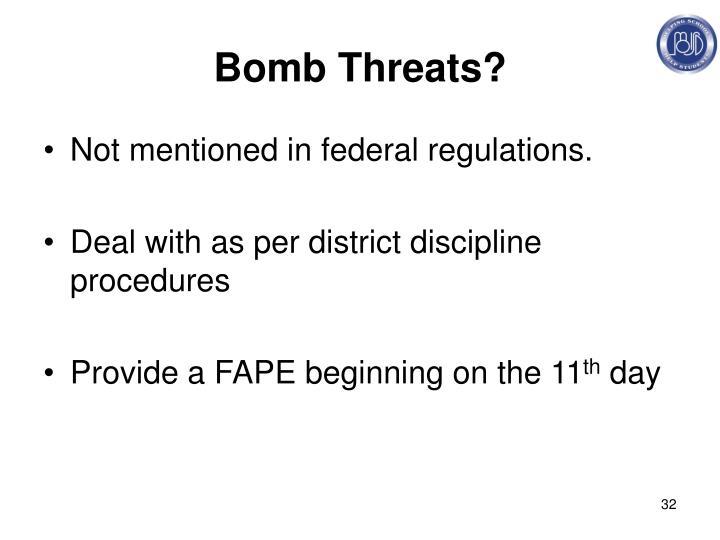 Bomb Threats?