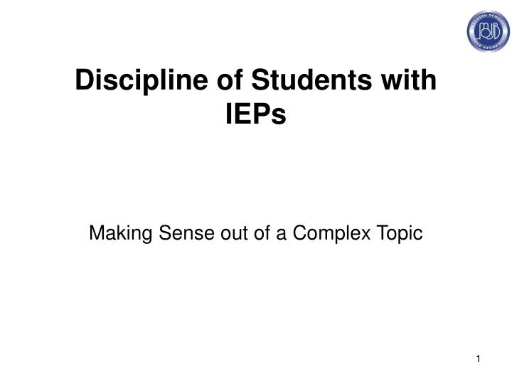 Discipline of Students with IEPs