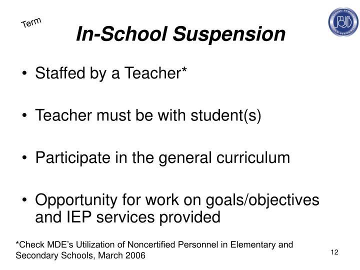 In-School Suspension