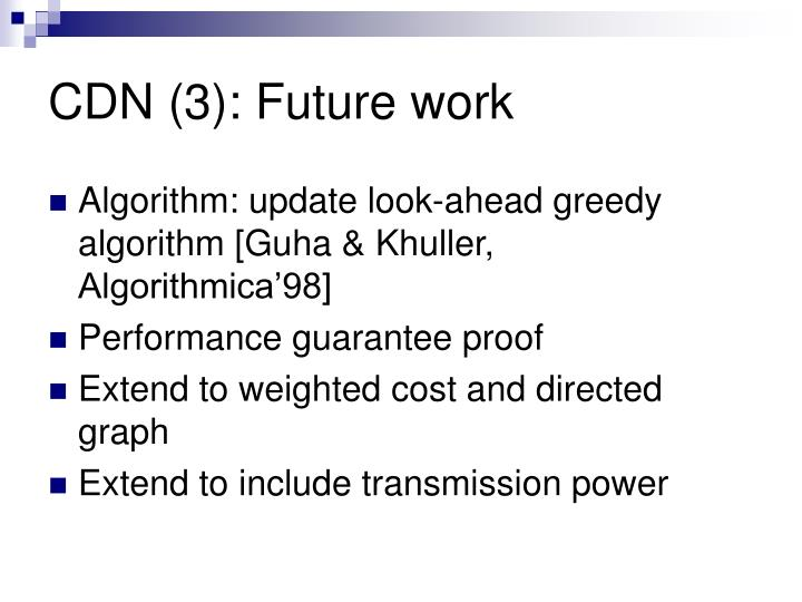 CDN (3): Future work