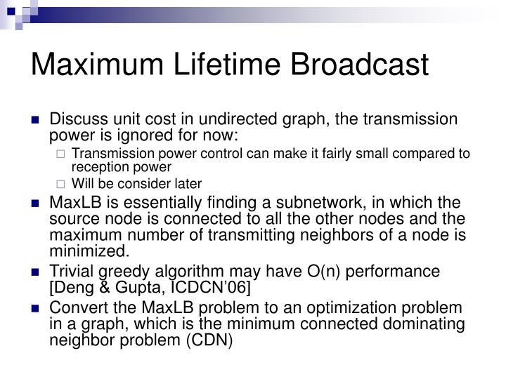Maximum Lifetime Broadcast