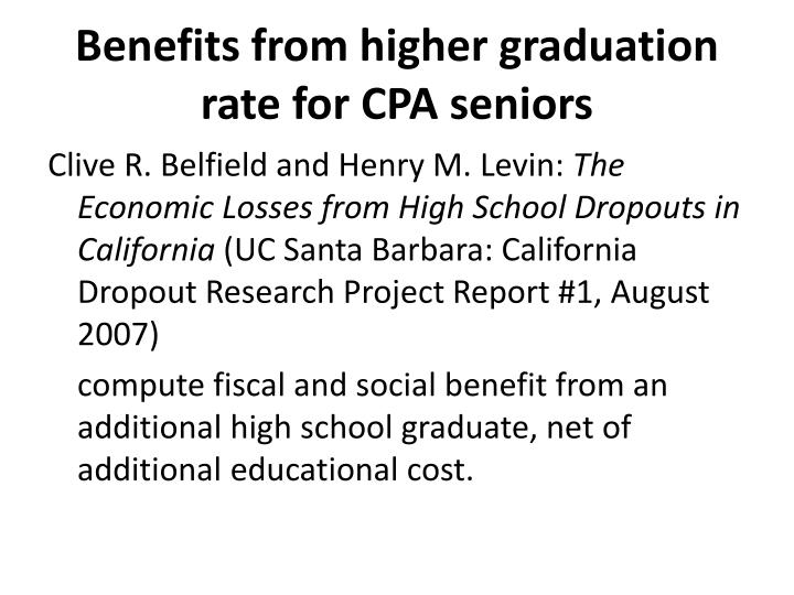 Benefits from higher graduation rate for CPA seniors