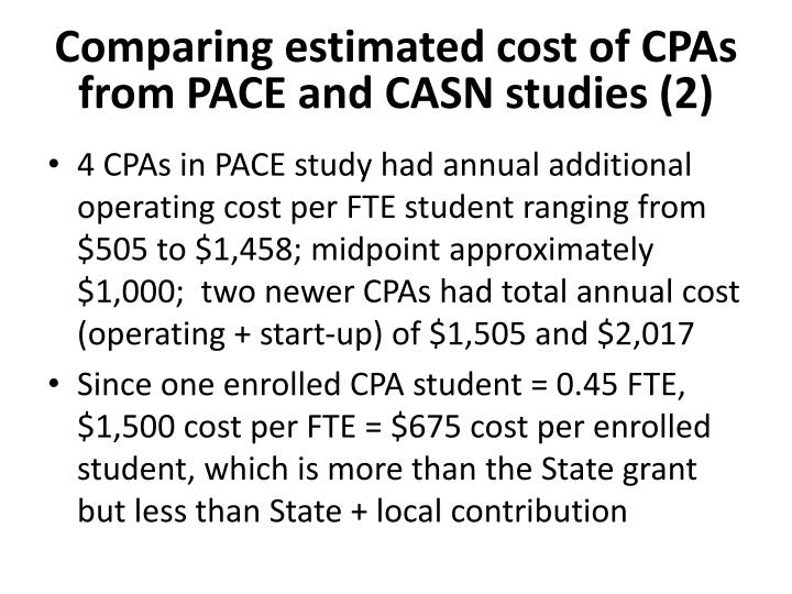 Comparing estimated cost of CPAs from PACE and CASN studies (2)