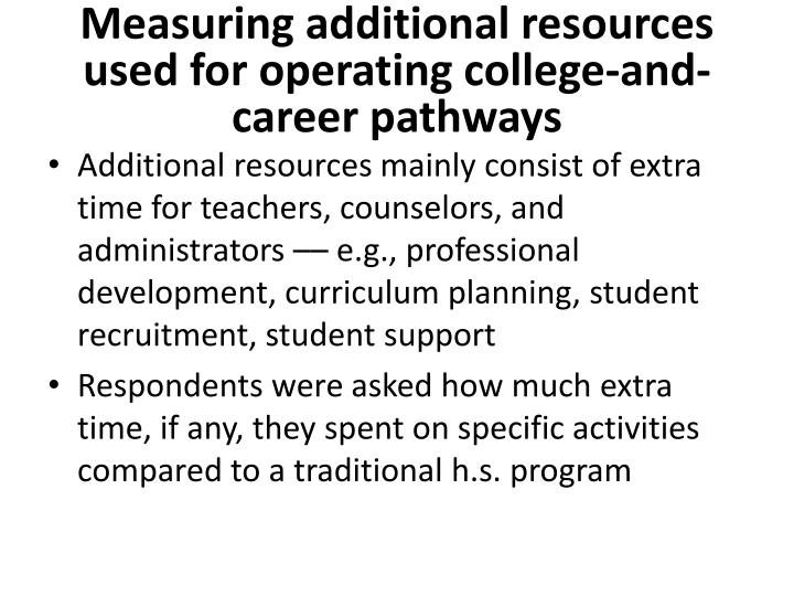 Measuring additional resources used for operating college-and-career pathways