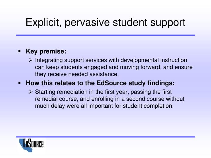 Explicit, pervasive student support