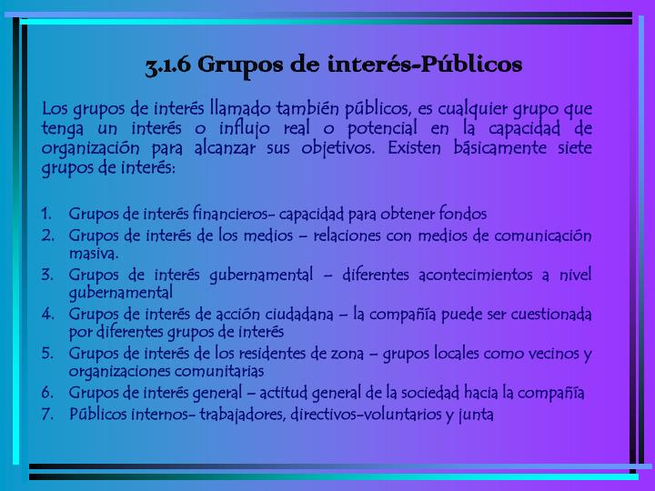 3.1.6 Grupos de interés-Públicos