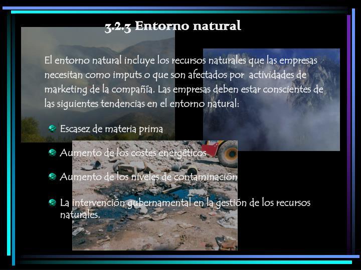 3.2.3 Entorno natural
