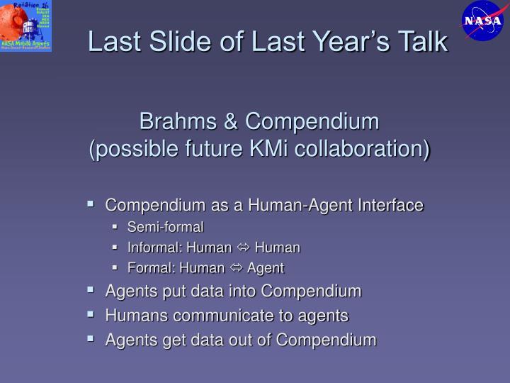 Last Slide of Last Year's Talk