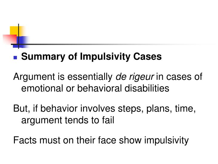 Summary of Impulsivity Cases